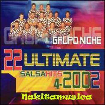 Resultado de imagen para Grupo Niche 2002 22 Ultimate Salsa Hits